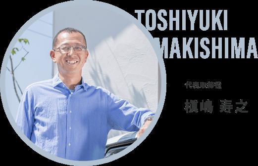 TOSHIYUKI MAKISHIMA